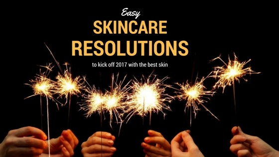 Easy skin care resolutions