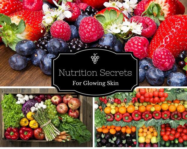 Nutrition Secrets for Glowing Skin