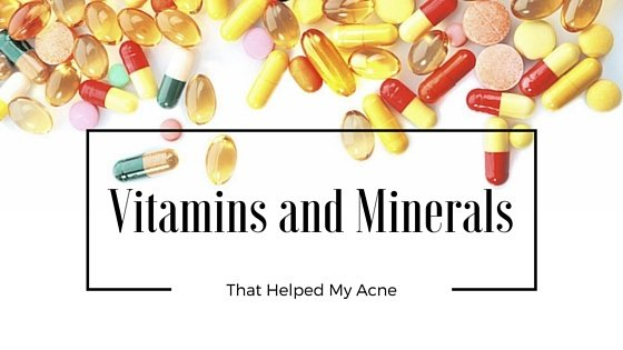 Vitamin and Minerals for Acne