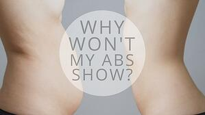 Why wont my Abs show